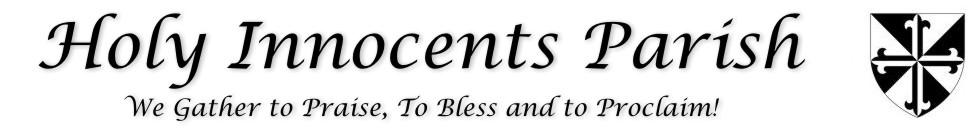 Holy Innocents Roman Catholic Parish | Bulletin
